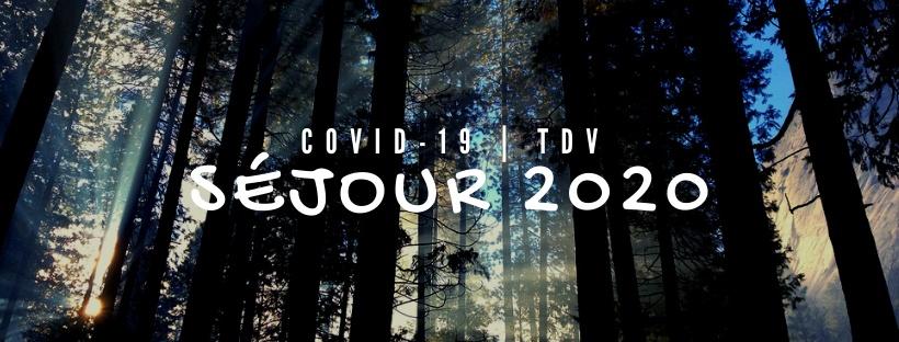 Des news sur les séjours 2020 – Covid 19