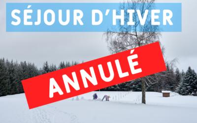 Annulation du séjour d'hiver – décision ministérielle