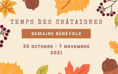 Temps des châtaignes – Semaine bénévole à la Toussaint (30 oct.-07 nov.)