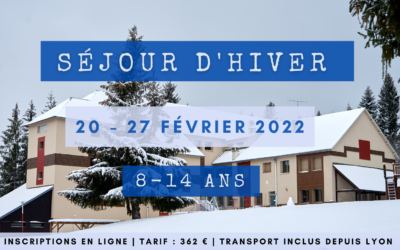 Séjour d'Hiver 2022 ! Inscriptions ouvertes